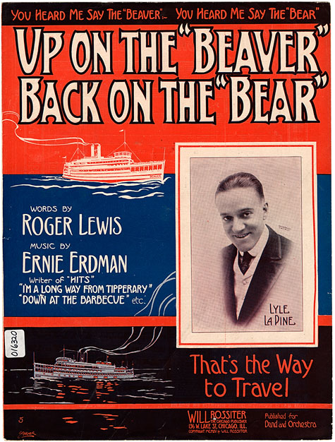 Up on the 'Beaver' back on the 'Bear', Historic Sheet Music Collection